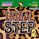 TRIBAL STEP 02