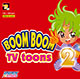 Boom Boom TV – Toons Vol. 02