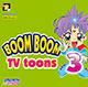 BOOM BOOM TV - TOONS VOL.3