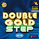 Double Gold Step Vol. 03