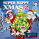 SUPER HAPPY XMAS 02
