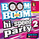 Boom Boom Special Hi-Speed Party 02