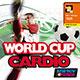 World Cup Cardio