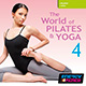 The World of Pilates & Yoga Vol. 04