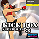 Kick Box Super Hits 03