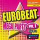 Eurobeat Mega Party Vol. 01