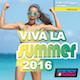 Viva Las Summer 2016