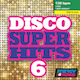 Disco Super Hits Vol. 6