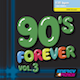 90s Forever Vol. 3