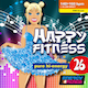 Happy Fitness 26 Pure Hi-Energy
