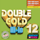 Double Gold Hi-Lo 12