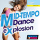 Mid-Tempo Dance Explosion