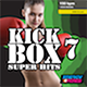 Kick Box Super Hits 07