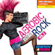 Aerobic Goes To Rock Vol. 2