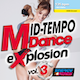 Mid-Tempo Dance Explosion 03