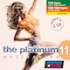 The Platinum Collection Vol. 11 (Assigned as TribeCORE Season 4 2019)