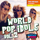 World Pop Idols 02