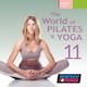 The WorldOf Pilates & Yoga Vol. 11