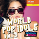 World Pop Idols Vol. 03