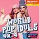 WorldPop Idols 04
