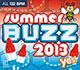 SUMMER BUZZ 2013