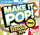 Make It Pop! Pro Summer 2014