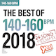 The Best Of 140-160 BPM 2018