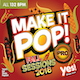 Make It Pop! Pro Fall Sessions 2018 (Assigned as TribeCORE season 3 2019)