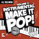 Instrumental Make It Pop! Pro Vol. 02