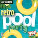 Retro Pool Party