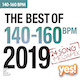 The Best OF 140-160 BPM 2019